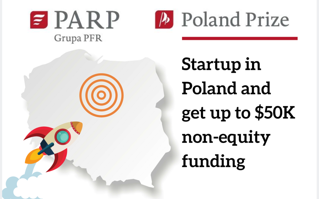 Poland Prize – Startup In Poland And Get Up To $50K Non-Equity Funding